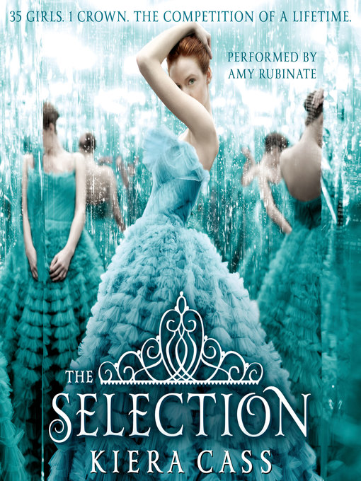 Title details for The Selection by Kiera Cass - Available