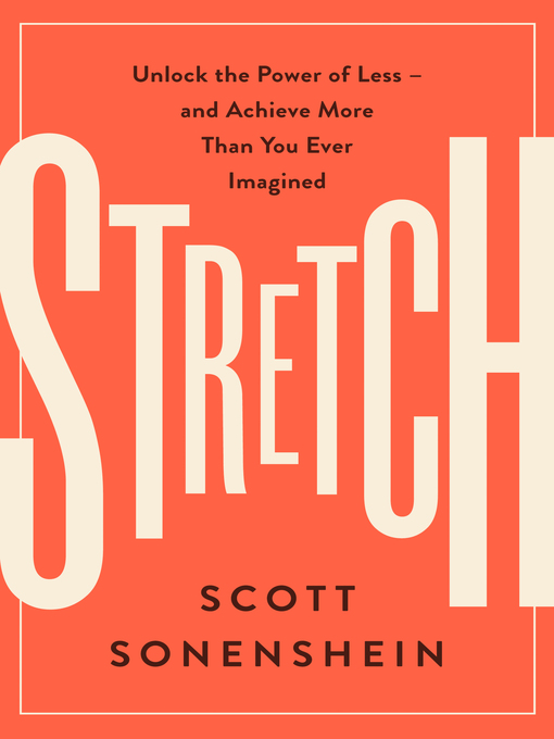 Title details for Stretch by Scott Sonenshein - Wait list