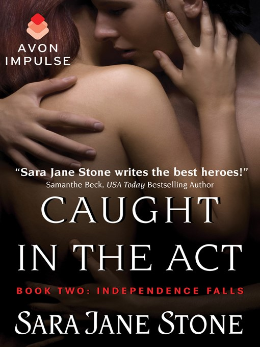 Title details for Caught in the Act by Sara Jane Stone - Available