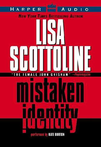 Title details for Mistaken Identity by Lisa Scottoline - Wait list