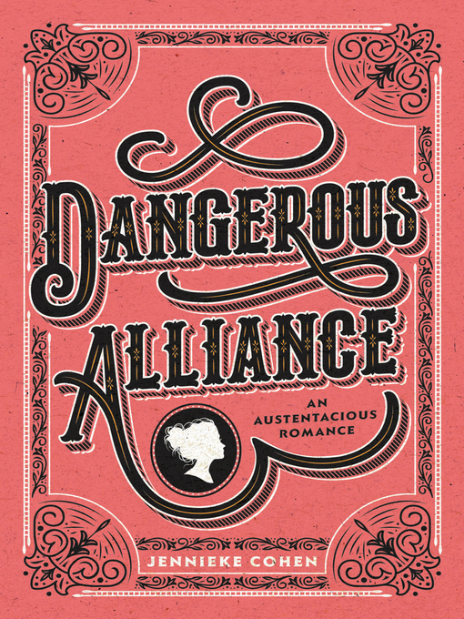 Title details for Dangerous Alliance by Jennieke Cohen - Wait list