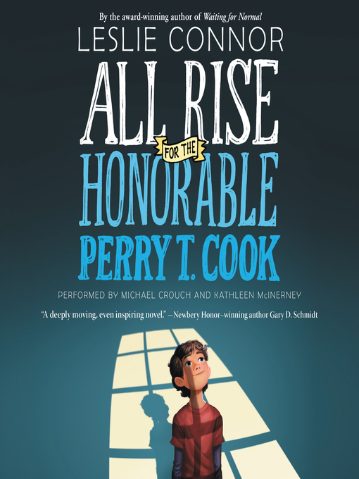 Title details for All Rise for the Honorable Perry T. Cook by Leslie Connor - Wait list