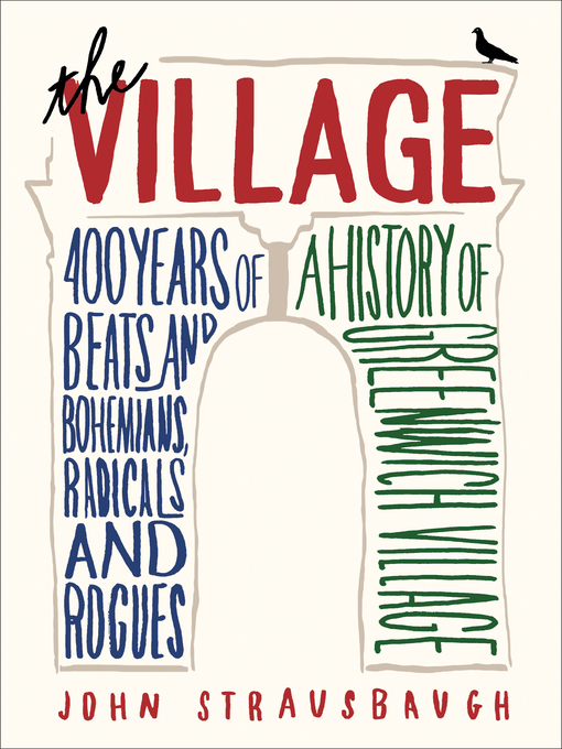 Title details for The Village by John Strausbaugh - Available
