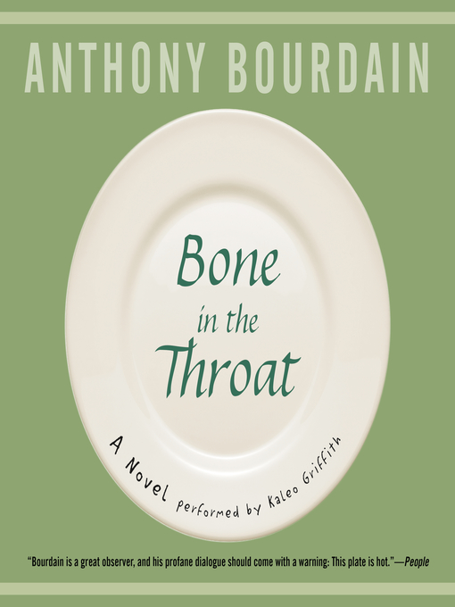 Title details for Bone in the Throat by Anthony Bourdain - Available