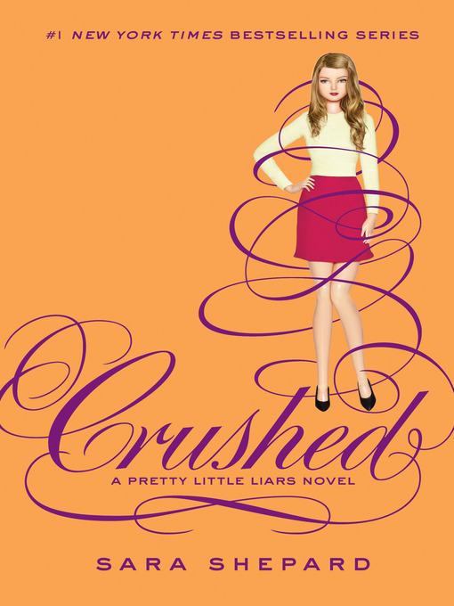 Title details for Crushed by Sara Shepard - Wait list