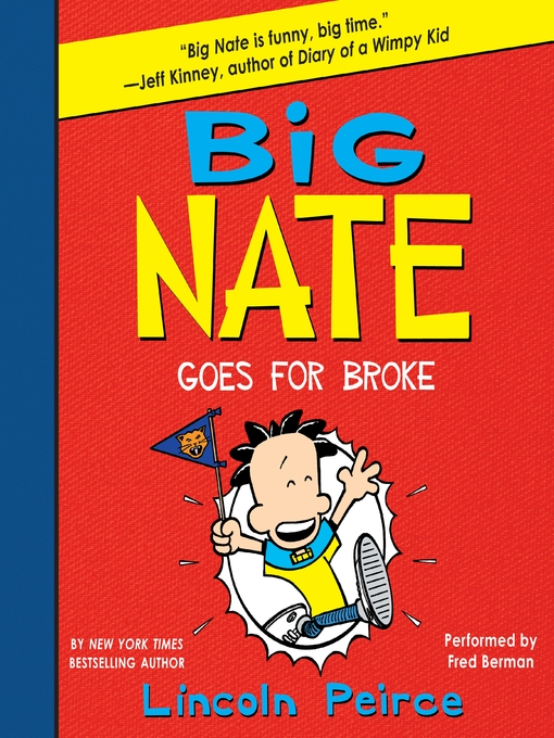 Title details for Big Nate Goes for Broke by Lincoln Peirce - Available