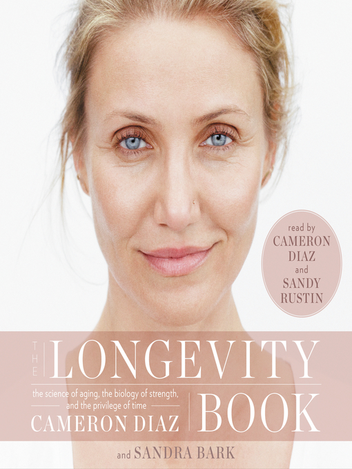 Title details for The Longevity Book by Cameron Diaz - Available