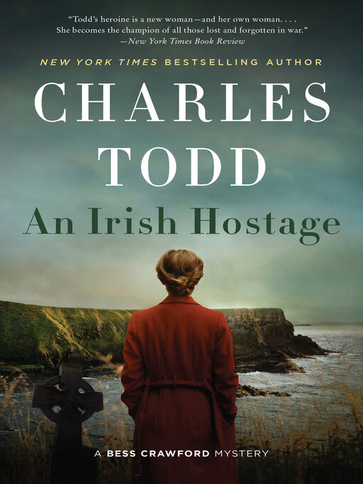 Title details for An Irish Hostage by Charles Todd - Wait list