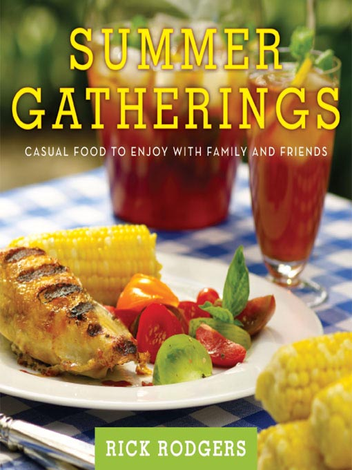 Title details for Summer Gatherings by Rick Rodgers - Available