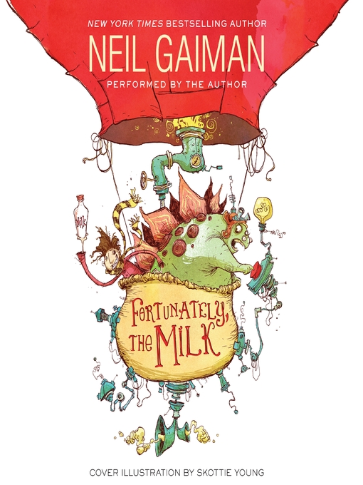 Title details for Fortunately, the Milk by Neil Gaiman - Wait list