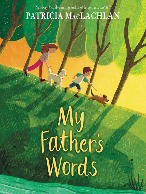 Title details for My Father's Words by Patricia MacLachlan - Available