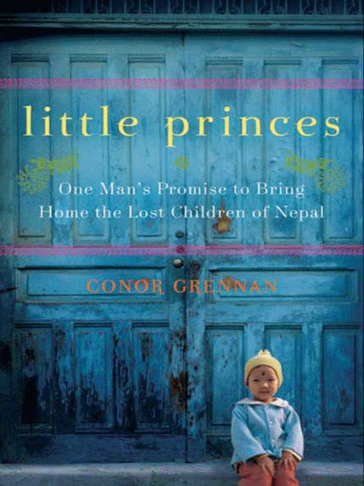 Title details for Little Princes by Conor Grennan - Wait list