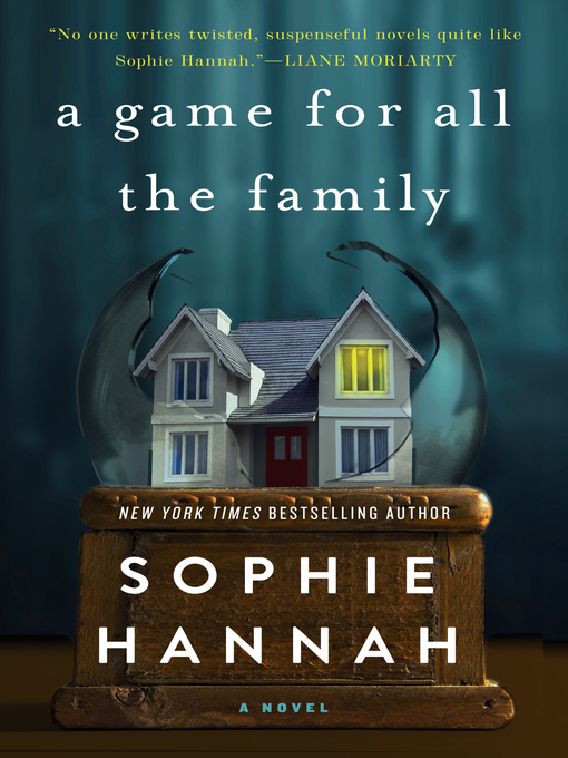 Title details for A Game for All the Family by Sophie Hannah - Available