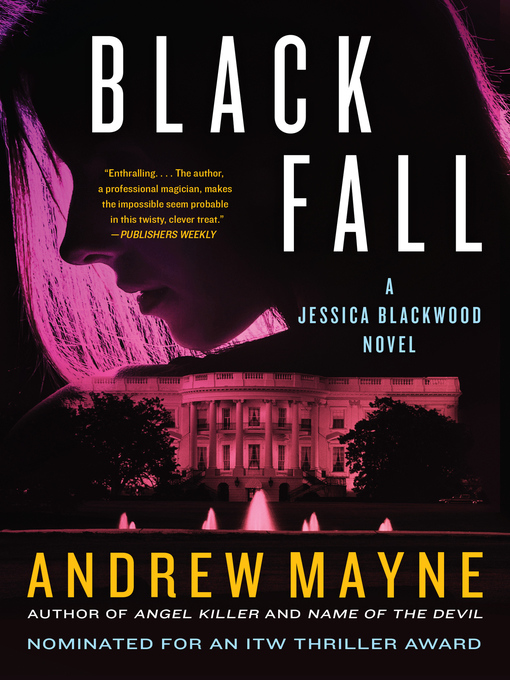 Title details for Black Fall by Andrew Mayne - Available