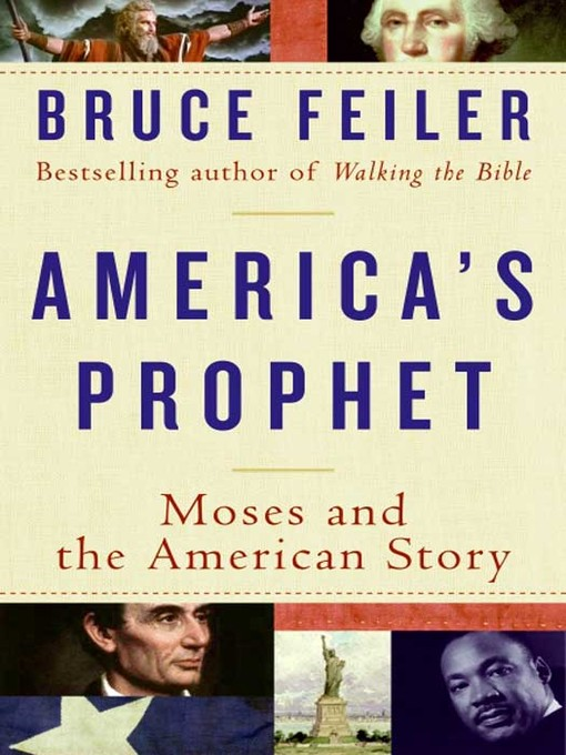 Title details for America's Prophet by Bruce Feiler - Available