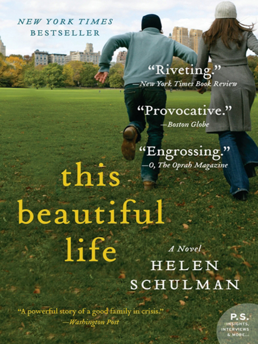 Title details for This Beautiful Life by Helen Schulman - Available