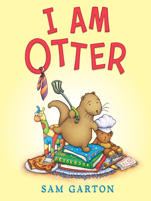 Title details for I Am Otter by Sam Garton - Available