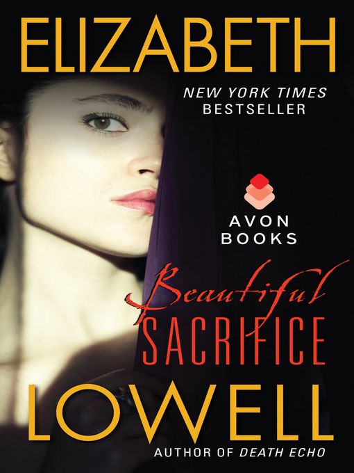 Title details for Beautiful Sacrifice by Elizabeth Lowell - Available