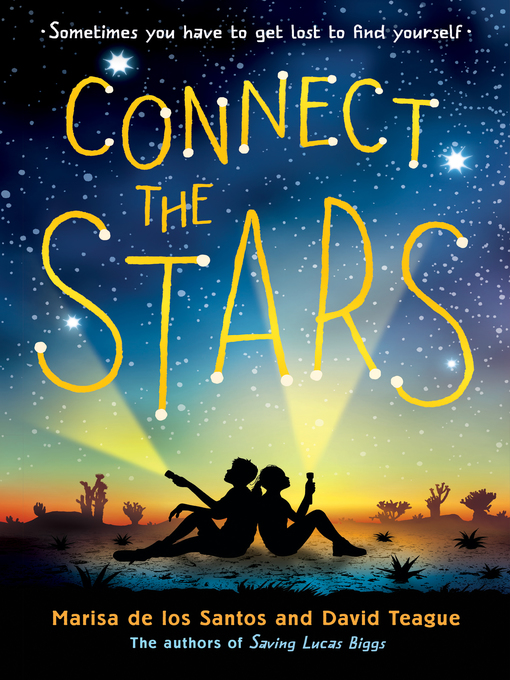 Title details for Connect the Stars by Marisa de los Santos - Available