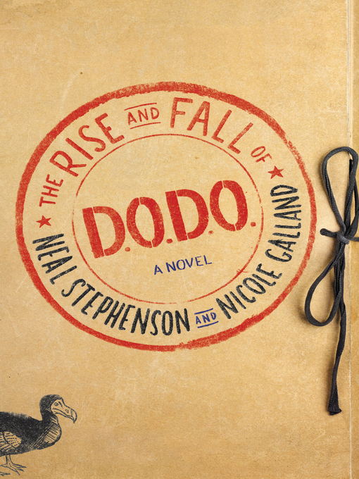Title details for The Rise and Fall of D.O.D.O. by Neal Stephenson - Wait list