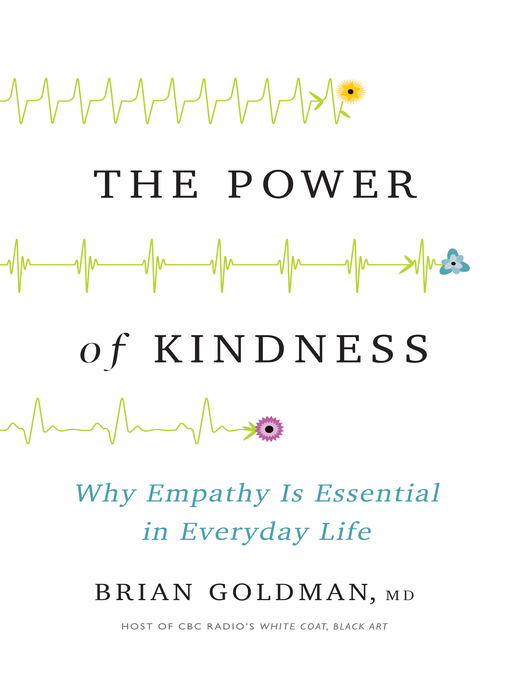 Title details for The Power of Kindness by Dr. Brian Goldman - Available