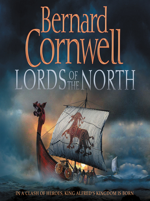 Title details for Lords of the North by Bernard Cornwell - Wait list