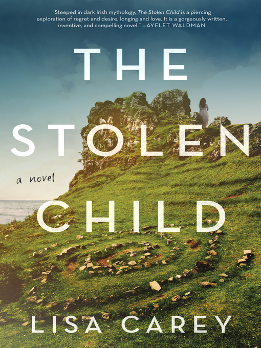Title details for The Stolen Child by Lisa Carey - Wait list