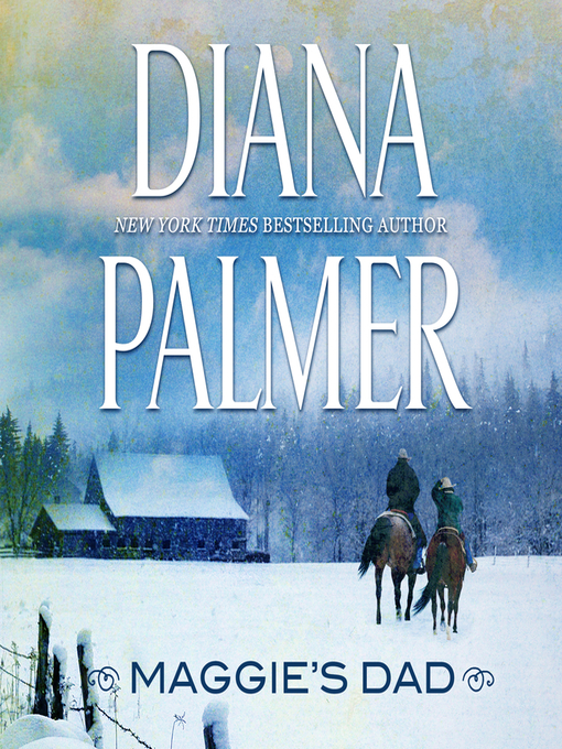 Title details for Maggie's Dad by Diana Palmer - Wait list