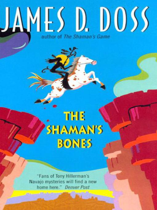 Title details for The Shaman's Bones by James D. Doss - Available