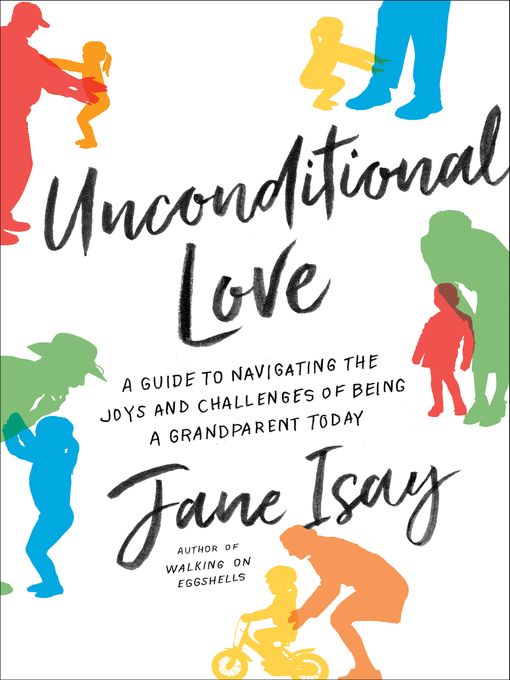 Title details for Unconditional Love by Jane Isay - Available