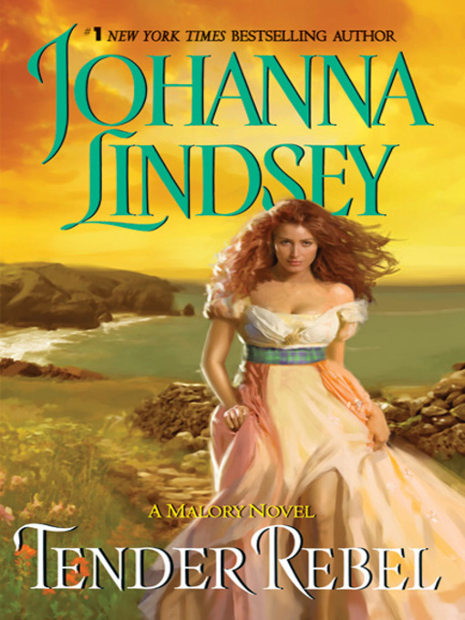 Title details for Tender Rebel by Johanna Lindsey - Available
