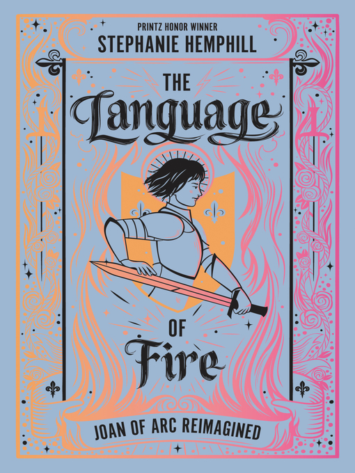 Title details for The Language of Fire by Stephanie Hemphill - Available