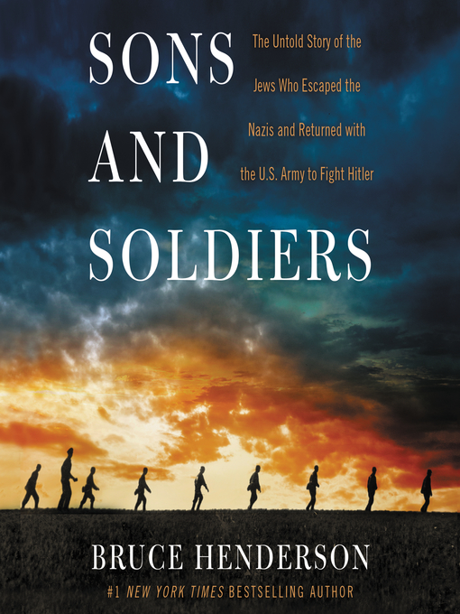 Title details for Sons and Soldiers by Bruce Henderson - Available