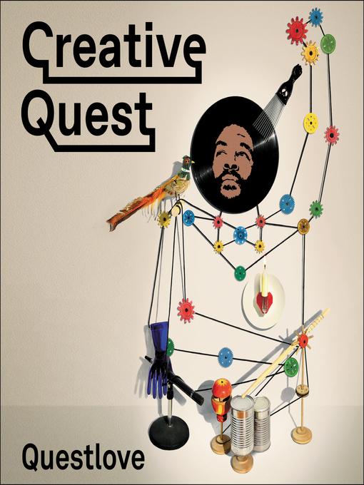 Title details for Creative Quest by Questlove - Wait list