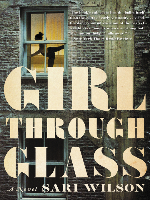 Title details for Girl Through Glass by Sari Wilson - Available