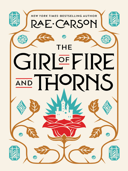 Title details for The Girl of Fire and Thorns by Rae Carson - Wait list