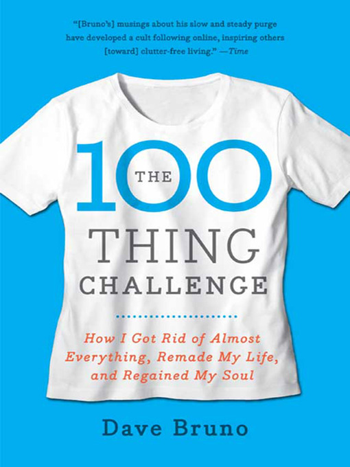 Title details for The 100 Thing Challenge by Dave Bruno - Available