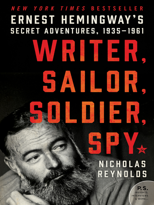Title details for Writer, Sailor, Soldier, Spy by Nicholas Reynolds - Available