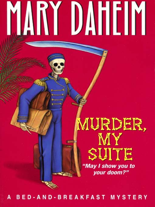 Title details for Murder, My Suite by Mary Daheim - Available