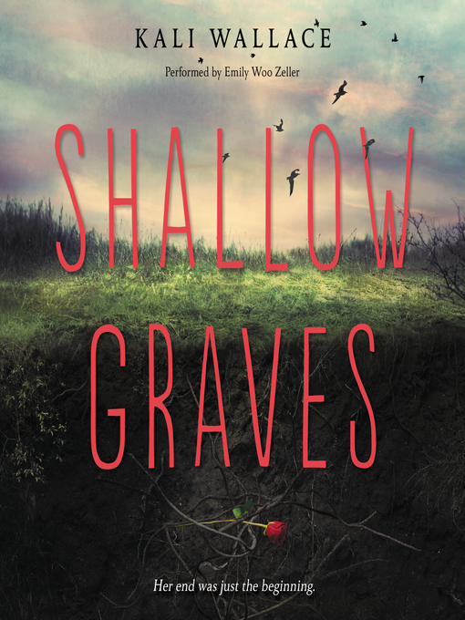 Title details for Shallow Graves by Kali Wallace - Available
