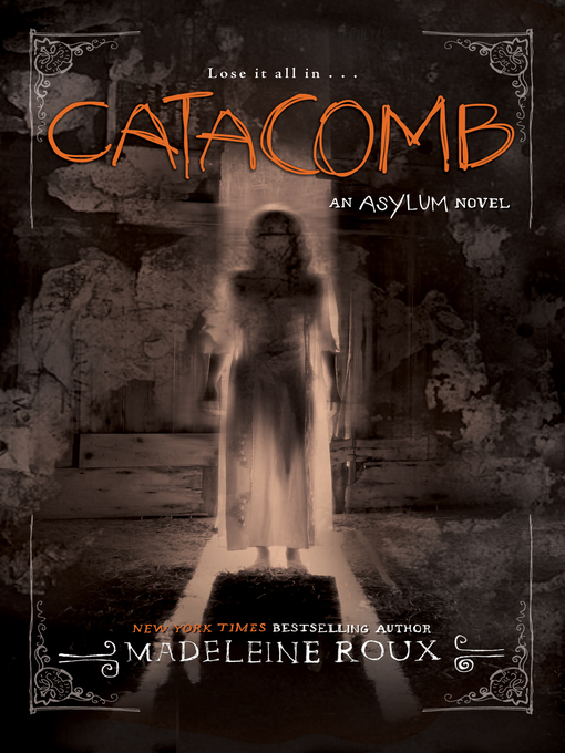 Title details for Catacomb by Madeleine Roux - Available