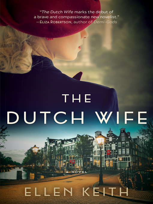 Title details for The Dutch Wife by Ellen Keith - Available