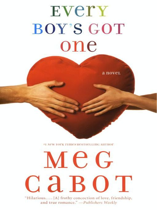Title details for Every Boy's Got One by Meg Cabot - Available