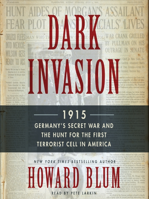 Title details for Dark Invasion by Howard Blum - Wait list