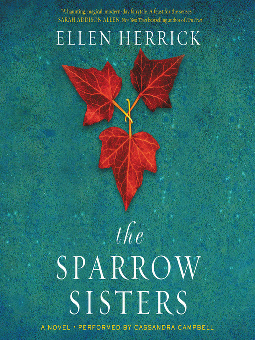 Title details for The Sparrow Sisters by Ellen Herrick - Available