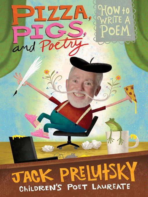Cover of Pizza, Pigs, and Poetry