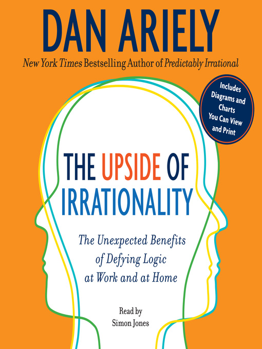 Title details for The Upside of Irrationality by Dr. Dan Ariely - Available