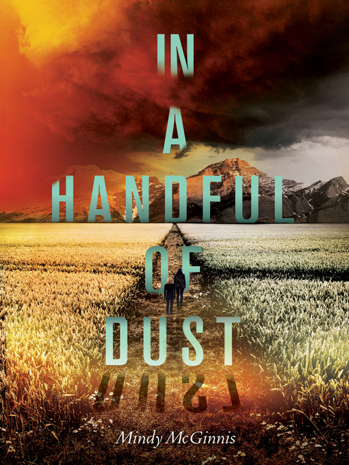 Title details for In a Handful of Dust by Mindy McGinnis - Available