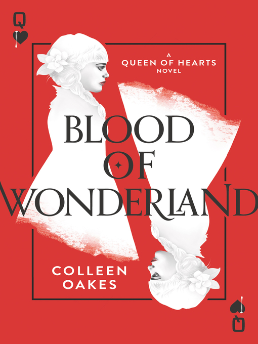 Title details for Blood of Wonderland by Colleen Oakes - Available