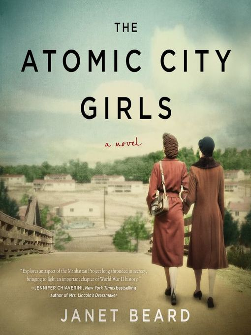 Title details for The Atomic City Girls by Janet Beard - Wait list